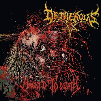 Detherous - Hacked to Death (2019)