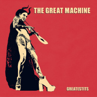 The Great Machine - Greatestits (2019)