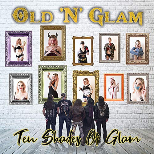 Old 'N' Glam - Ten Shades Of Glam (2019)
