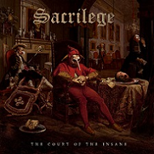 Sacrilege - The Court of the Insane (2019)