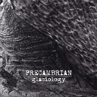 Precambrian - Glaciology (2019)