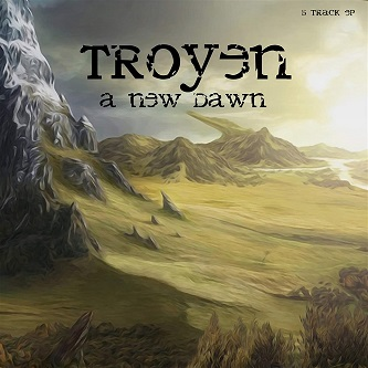 Troyen - A New Dawn (2019)