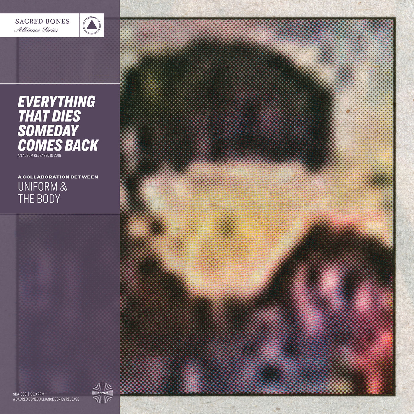 Uniform - Everything That Dies Someday Comes Back (2019)