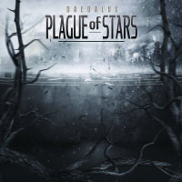 Plague Of Stars - Daedalus (2019)