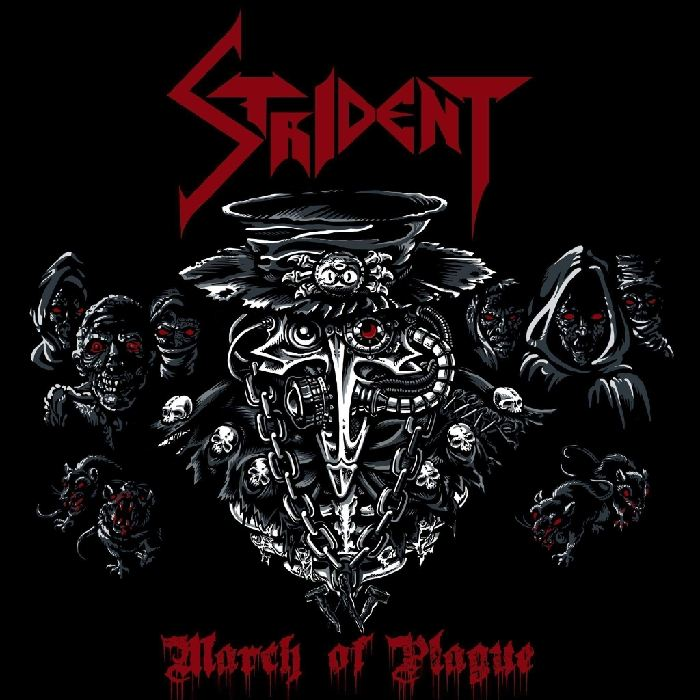 Strident - March of Plague (2019)