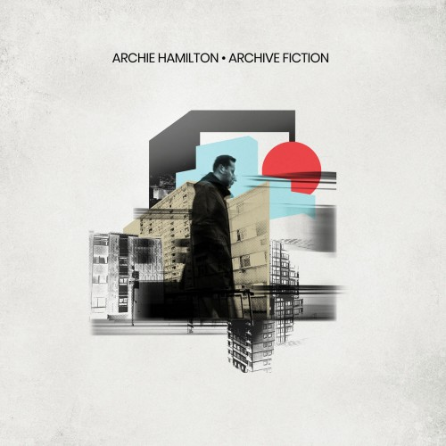 Archie Hamilton - Archive Fiction (2019)
