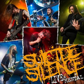 Suicide Silence - Live & Mental (2019)
