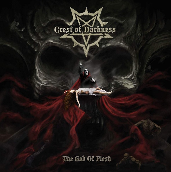 Crest of Darkness - The God of Flesh (2019)
