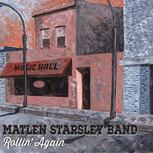 Matlen Starsley Band - Rollin' Again (2019)