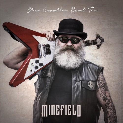 Steve Crowther Band - 10: Minefield (2017)