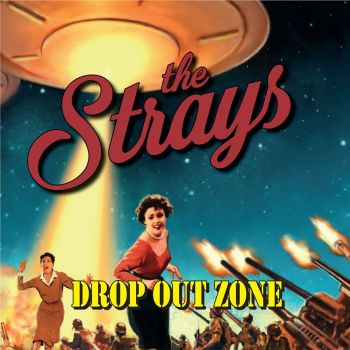 The Strays - Drop Out Zone (2019)