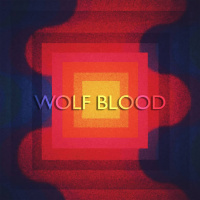 Wolf Blood - II (2019)