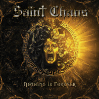 Saint Chaos - Nothing Is Forever [compilation] (2019)