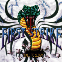 First Strike - Call To Glory [compilation] (2019)