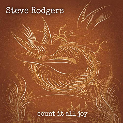 Steve Rodgers - Count It All Joy (2019)