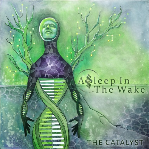 Asleep In The Wake - The Catalyst (2019)