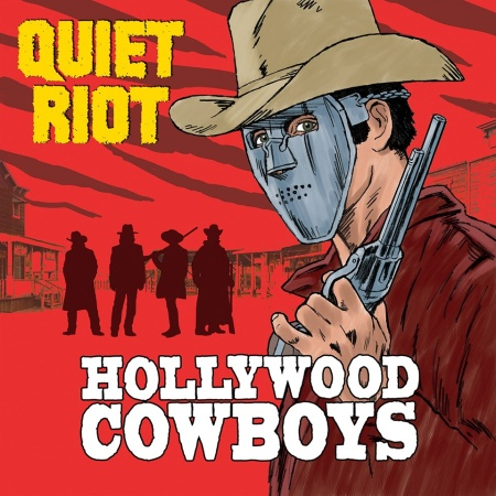Quiet Riot - Hollywood Cowboys (2019)