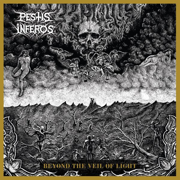 Pestis Inferos - Beyond the Veil of Light (ЕР) (2019)