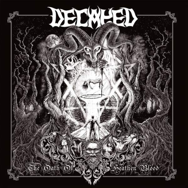Decayed - The Oath of Heathen Blood (2019)