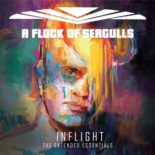 A Flock Of Seagulls - Inflight [The Extended Essentials] (2019)