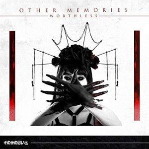 Other Memories - Worthless (2019)