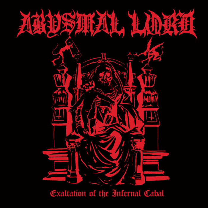 Abysmal Lord - Exaltation of the Infernal Cabal (2019)