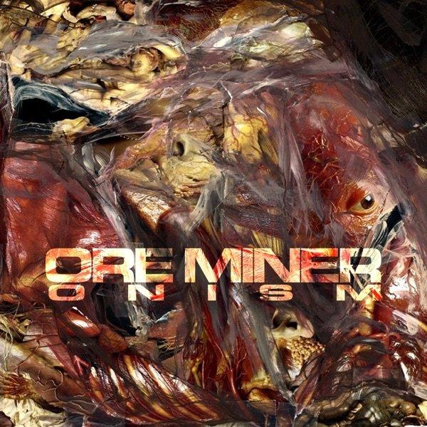 Ore Miner - Onism (2019)