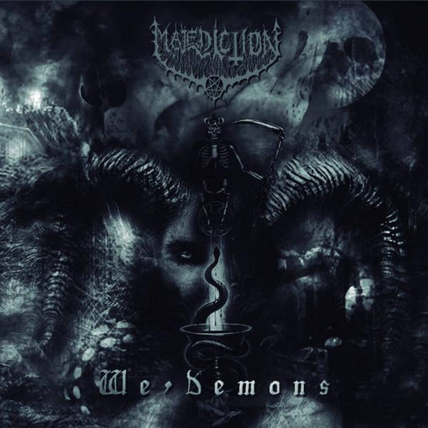 Malediction 666 - We, Demons (2019)