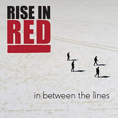 Rise In Red - In Between The Lines (2019)