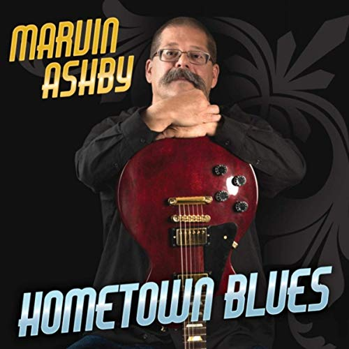 Marvin Ashby - Hometown Blues (2019)