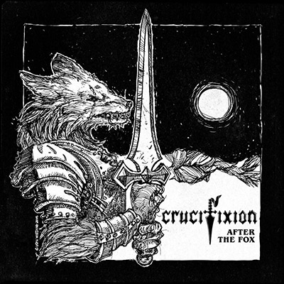 Crucifixion - After the Fox (2019)