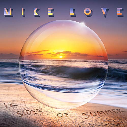 Mike Love - 12 Sides Of Summer (2019)