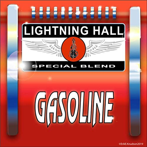 Lightning Hall - Gasoline (2019)