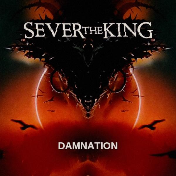 Sever the King - Damnation (Single) (2019)
