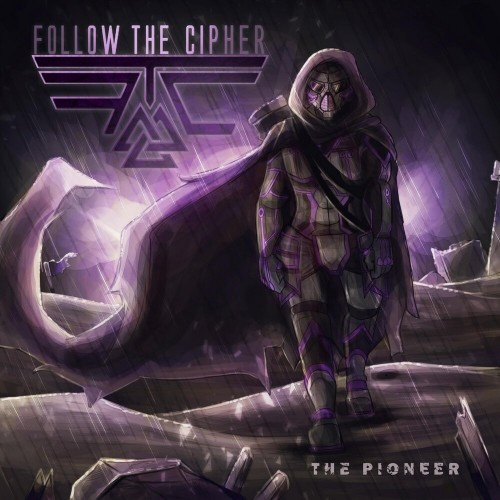 Follow The Cipher - The Pioneer [Single] (2019)