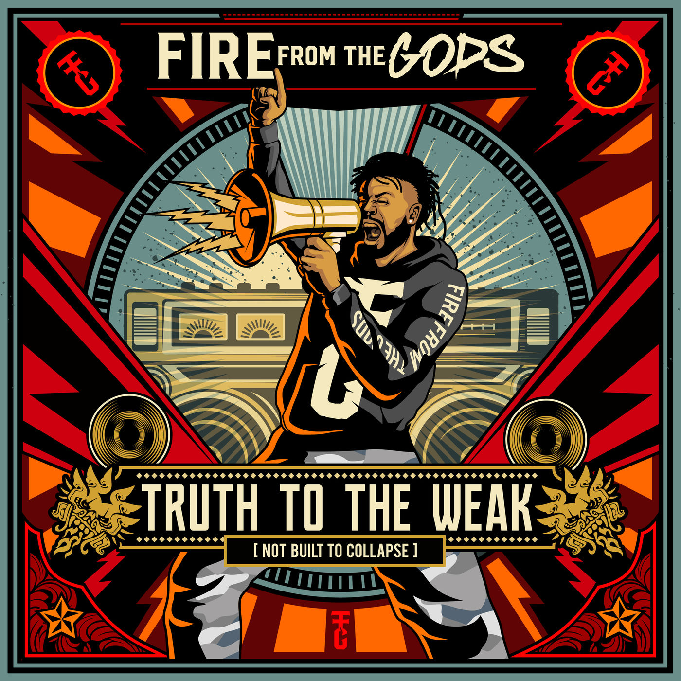 Fire From the Gods - Truth To the Weak (Not Built To Collapse) (Single) (2019)
