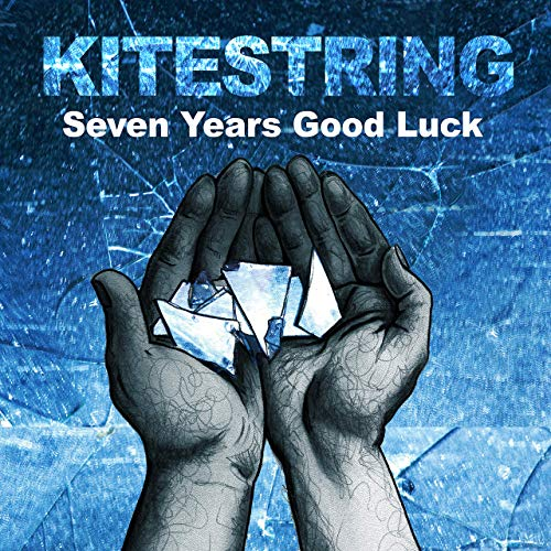 Kitestring - Seven Years Good Luck (2019)
