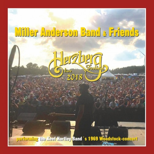 Miller Anderson Band - Miller Anderson Band and Friends - Live at Herzberg Festival (2019)