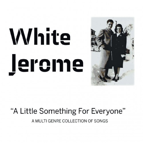 White Jerome - A Little Something for Everyone (2019)