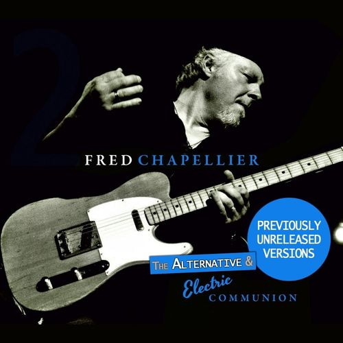 Fred Chapellier - The Alternative Electric Communion Live (2019)