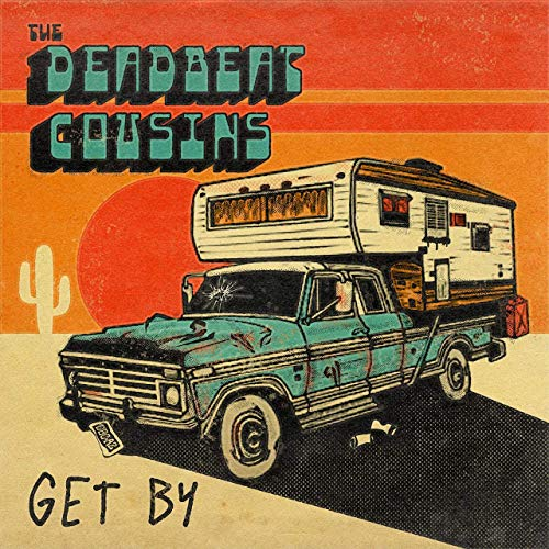 The Deadbeat Cousins - Get By (2019)