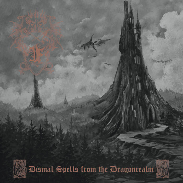 Druadan Forest - Dismal Spells… Part I (2019)