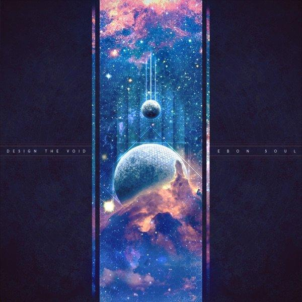 Design the Void - Ebon Soul (2019)