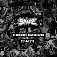 Skuz - Death Mince Discography [compilation] (2019)
