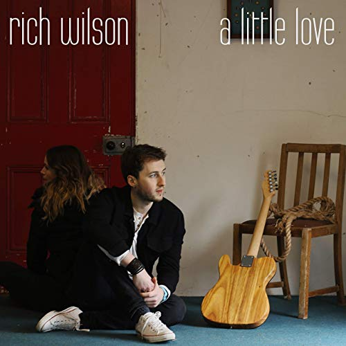 Rich Wilson - A Little Love (2019)
