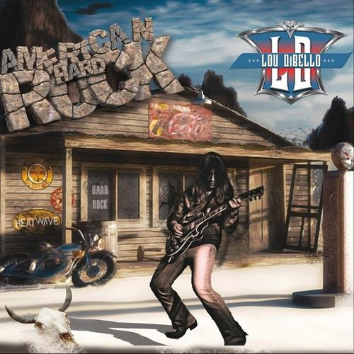 Lou Dibello - American Hard Rock (2019)