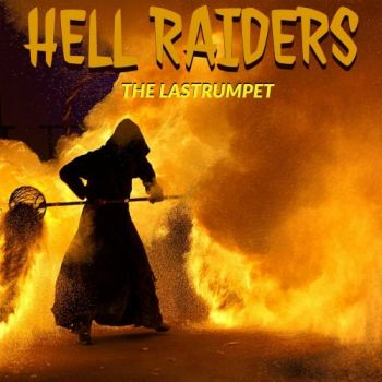 The Lastrumpet - Hell Raiders (2019)