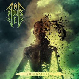 One Hour Hell - Voidwalker (2019)