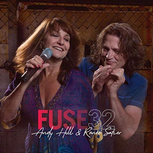 Andy Hill & Renee Safier - Fuse32 (2019)