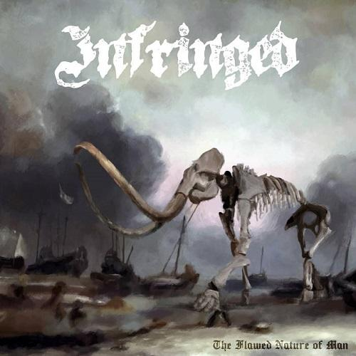 Infringed - The Flawed Nature of Man (EP) (2019)